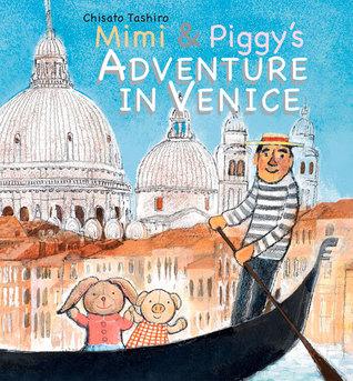 MimiPiggy's Adventure In Venice