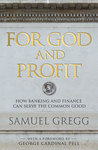 For God and Profit: Finance, Capital, and the Good Life