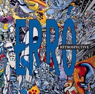 Erro: Retrospective por Danielle Kvaran, Thierry Raspail