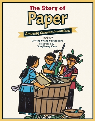 The Story of Paper: Amazing Chinese Inventions