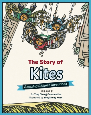 The Story of Kites: Amazing Chinese Inventions