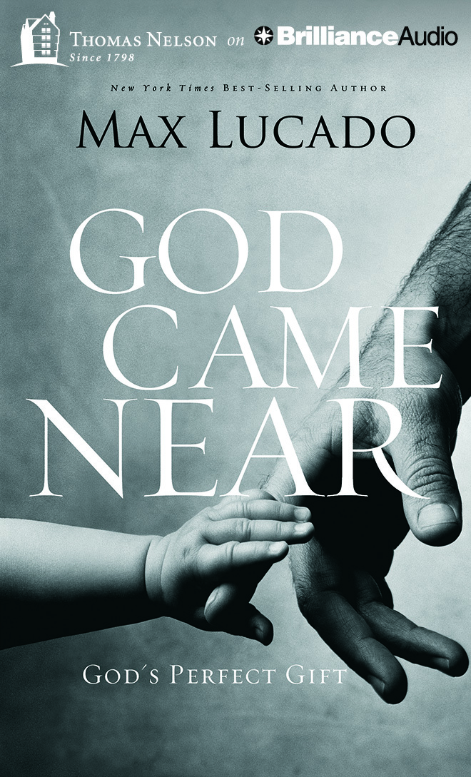 God Came Near: God's Perfect Gift