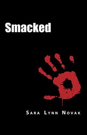 Smacked