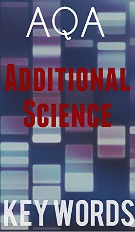 AQA Additional Science Key Words (Units 1-3) (AQA Science Book 4)