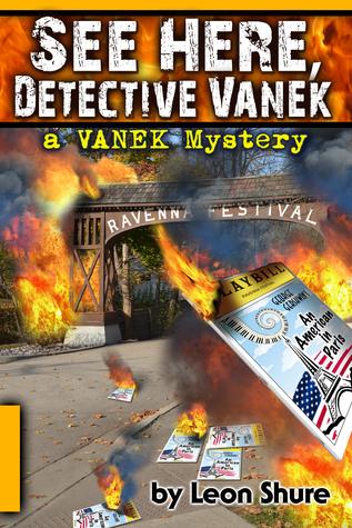 See Here, Detective Vanek, a Vanek Mystery