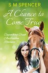 A Chance to Come True (Copperhead Creek #1)