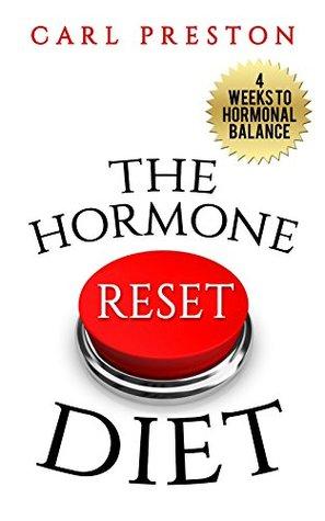 Hormone Reset Diet: The Hormone Reset Diet: Achieve Hormonal Balance with 100+ Hormone Reset Diet Videos in the Hormone Reset Diet Cookbook: Balance Hormones ... Hormone Reset Diet Recipes, Hormone Diet)