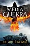 Media guerra by Joe Abercrombie