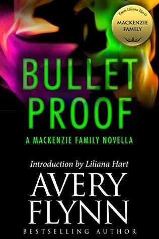 Bullet Proof (B-Squad, #0.5; The MacKenzie Family, #10.3)