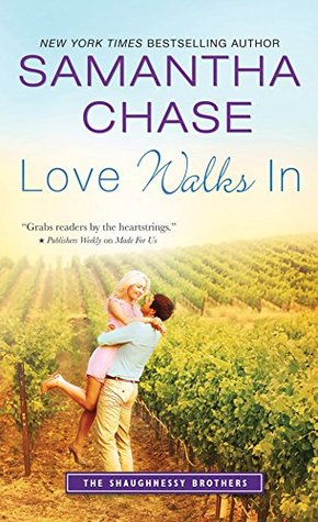Love Walks In by Samantha Chase