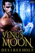 Venus Moon (Hot Moon Rising #2)