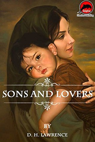 Sons and Lovers (Quotes Illustrated),