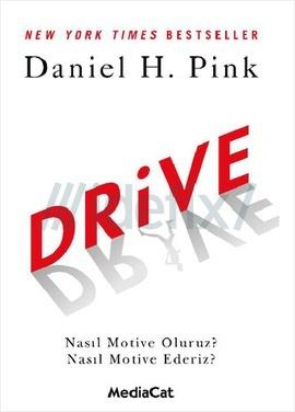 Drive Nasıl Motive Oluruz? Nasıl Motive Ederiz?