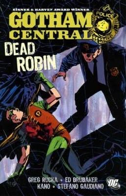 Gotham Central, Vol. 5: Dead Robin