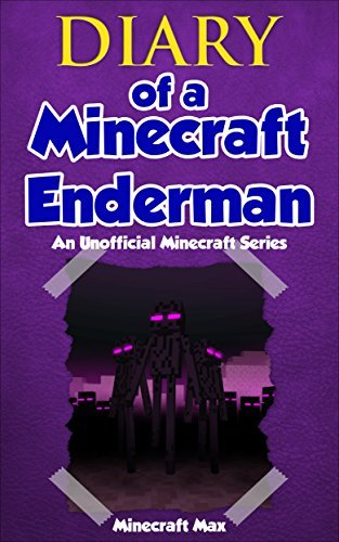 Diary of a Minecraft Enderman: An Unofficial Minecraft Book | Book 1