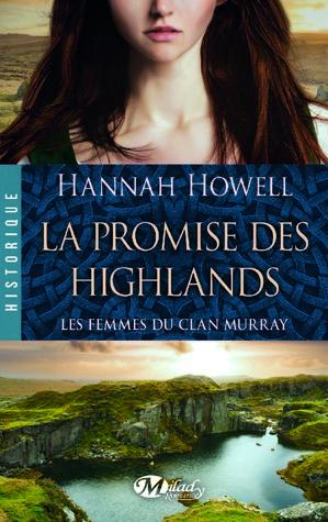 La promesse des Highlands (Les Femmes du Clan Murray, #2; Murray Family, #8)