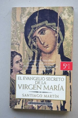 Evangelio Secreto De La Virgen Maria, El