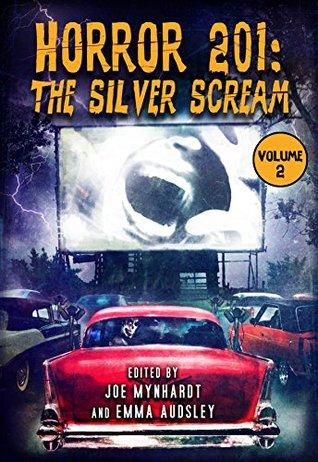 Horror 201: The Silver Scream Vol.2