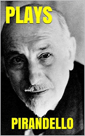 Six characters in search of an author and other plays by luigi six characters in search of an author and other plays by luigi pirandello fandeluxe Image collections