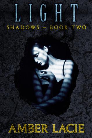 Light(Shadows 2) - Amber Lacie