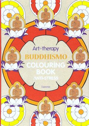 Art Therapy - Buddhismo - Colouring book anti-stress