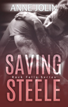 Saving Steele (Rock Falls, #5)