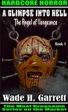 The Angel of Vengeance  by Wade H. Garrett