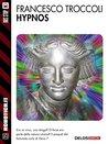 Hypnos (Robotica.it)