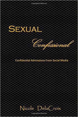 Sexual Confessional by Nicole Delacroix