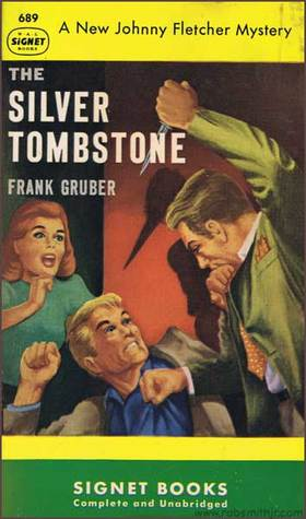 Image result for frank gruber the silver tombstone