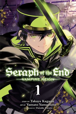 Seraph of the End, Volume 1 (Seraph of the End: Vampire End, #1)