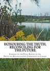 Honouring the Truth, Reconciling for the Future: Summary of the Final Report of the Truth and Reconciliation Commission of Canada