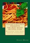 Fellini's Kitchen Presents - The Best Movie Recipes Ever