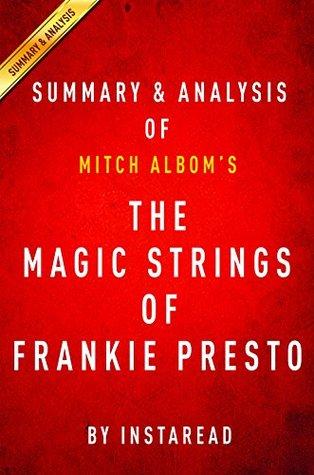 The Magic Strings of Frankie Presto: A Novel by Mitch Albom | Summary & Analysis PDF Free Download