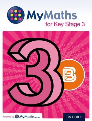 Mymaths: For Key Stage 3: Student Book 3bstudent Book 3b
