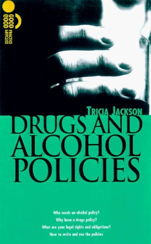 Drugs and Alcohol Policies