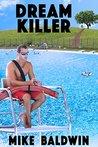 Dream Killer by Mike Baldwin