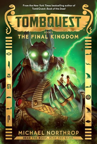 The Final Kingdom (TombQuest, #5)