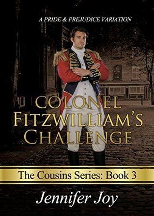 Colonel Fitzwilliam's Challenge (The Cousins #3)