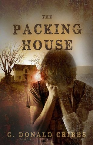 Ebook The Packing House by G. Donald Cribbs, MA PDF!
