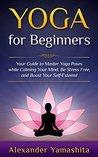 Yoga: for Beginne...