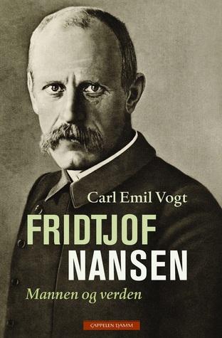 Fridtjof Nansen: mannen og verden