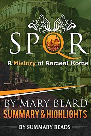 SPQR: A History of Ancient Rome: by Mary Beard | Summary & Highlights