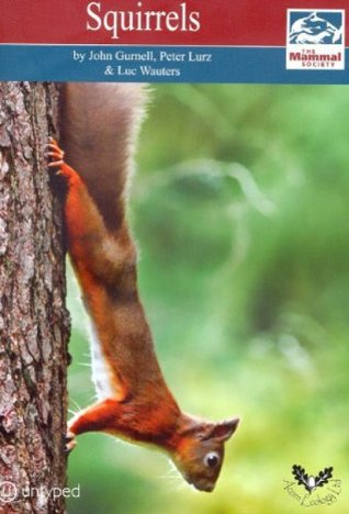 Squirrels (Mammal Society Series)