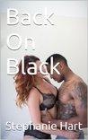 Back On Black: (Interracial, Erotic Romance)