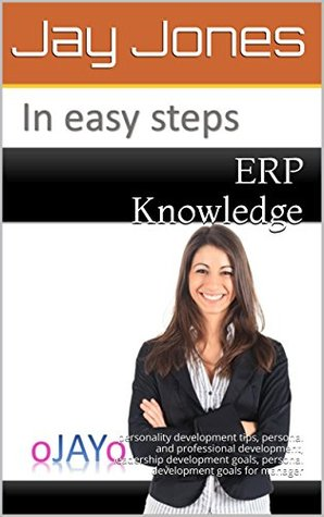 ERP Knowledge: personality development tips, personal and professional development, leadership development goals, personal development goals for manager