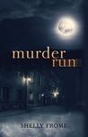 Murder Run