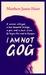 I Am Not Gog by Matthew James Hunt