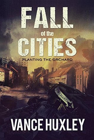 Fall of the Cities by Vance Huxley