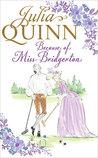 Because of Miss Bridgerton (Rokesbys, #1)